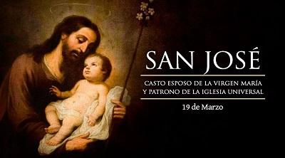 ¡FELIZ FIESTA DE SAN JOSÉ, MODELO DE PADRE Y ESPOSO!